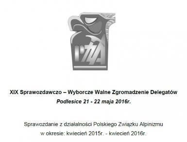 Do Delegatów XIX Walnego Zjazdu Polskiego Związku Alpinizmu